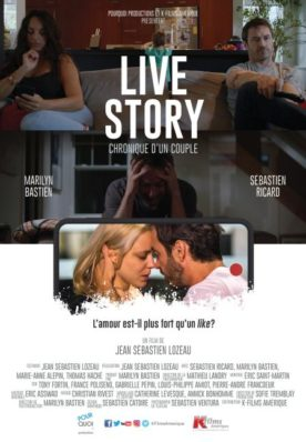 Live Story – Film de Jean Sébastien Lozeau