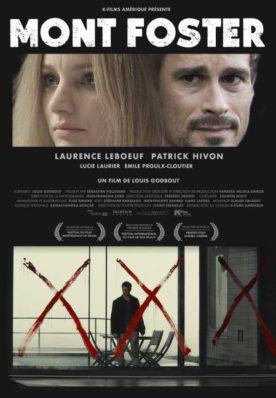 Affiche du drame psychologique Mont Foster de Louis Godbout (K-Films Amérique)