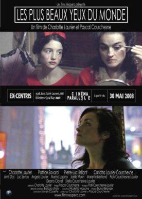 Plus beaux yeux du monde, Les – Film de Charlotte Laurier et Pascal Courchesne