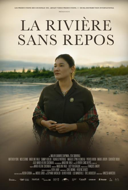 Affiche du film La rivière sans repos (Restless River) de Marie-Hélène Cousineau et Madeline Ivalu