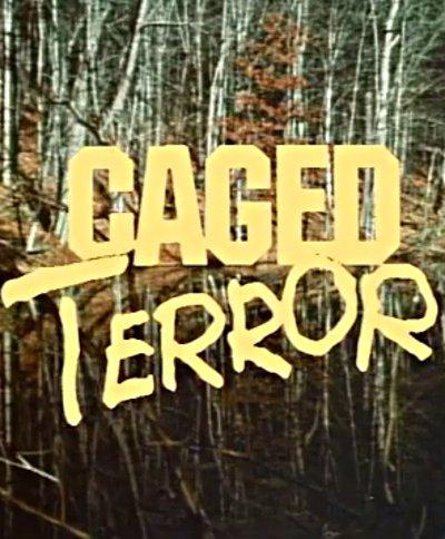 Visuel du film Caged Terror (Ever After All)