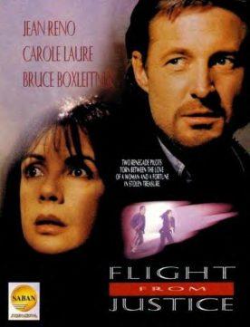 Flight From Justice – Film de Don Kent