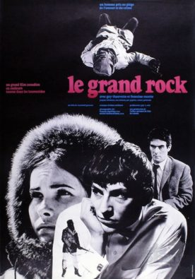 Grand Rock, Le – Film de Raymond Garceau