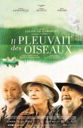 Il pleuvait des oiseaux – Film de Louise Archambault