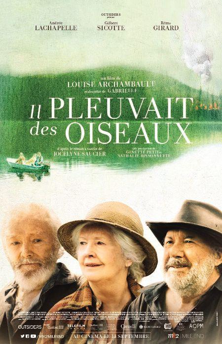 Il pleuvait des oiseaux - Affiche du film de Louise Archambault - En salle le 13 septembre 2019