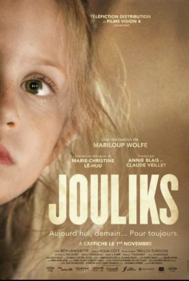 Jouliks – Film de Mariloup Wolfe