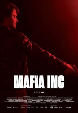 Mafia Inc. – Film de Daniel Grou (Podz)