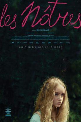 Affiche du film Les nôtres Jeanne Leblanc