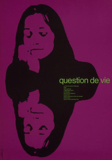 Affiche du film Question de vie de André Théberge - Credit: Library and Archives Canada, Acc. No. 1980-29-20 - Copyright: Vittorio Fiorucci
