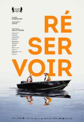 Affiche du film Réservoir de Kim St-Pierre (le titre est écrit en grosses lettres orange, surplombant un canot de pêche dans lequel se trouvent les deux comédiens principaux)