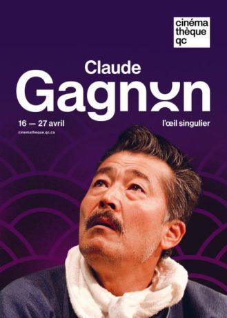 Affiche de la rétrospective Claude Gagnon à la Cinémathèque