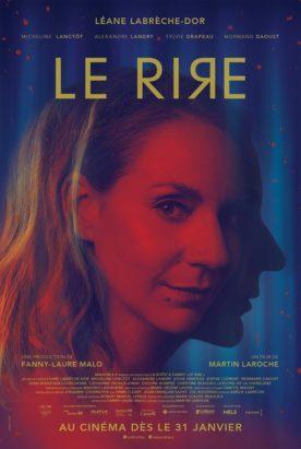 Rire, Le – Film de Martin Laroche