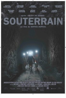 Souterrain – Film de Sophie Dupuis