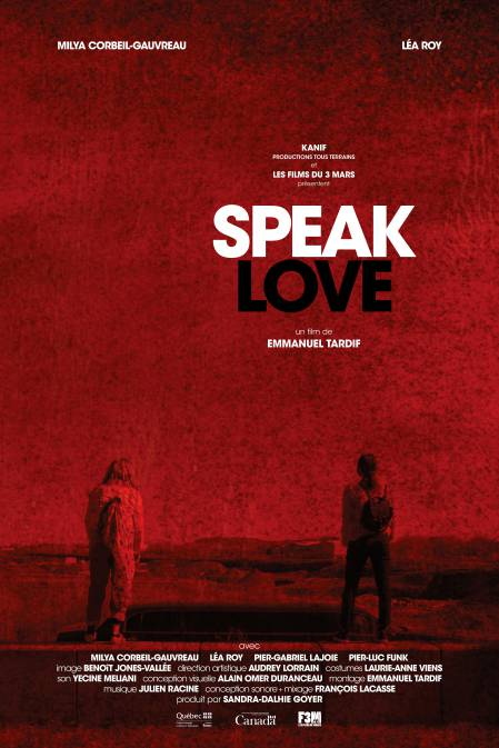 Affiche du film Speak Love d'Emmanuel Tardif (F3M)