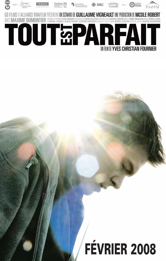 Affiche du drame québécois Tout est parfait de Yves-Christian Fournier (Alliance Atlantis Vivafilm)