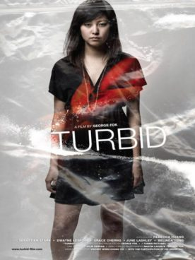 Turbid – Film de George Fok