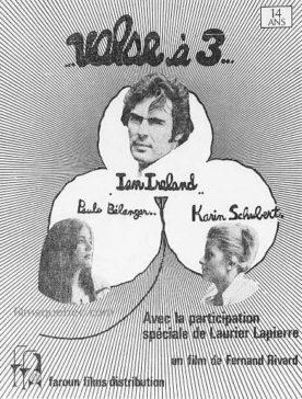 Valse à trois – Film de Fernand Rivard