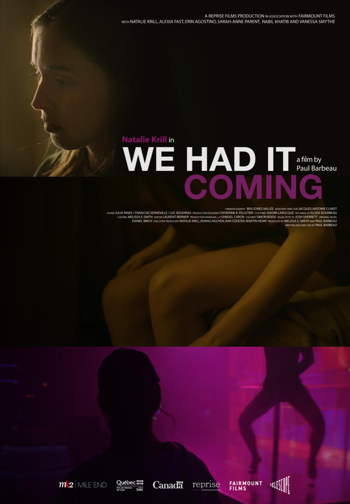 "Affiche du film de Paul Barbeau ""We Had It Coming"" sur laquelle on voit tout en haut le visage de la comédienne Natalie Krill"