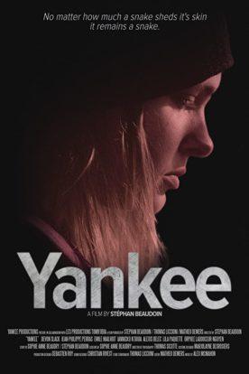 Yankee – Film de Stéphan Beaudoin